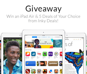 Giveaway: Win an iPad Air & 5 Deals of Your Choice from Inky Deals!
